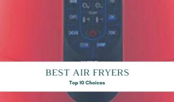 Top 10 Best Air Fryers