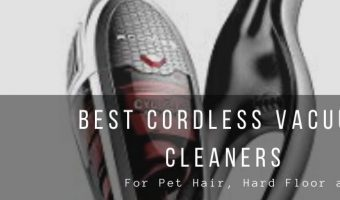 Top 4 Best Cordless Vacuum Cleaners