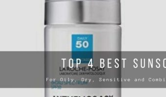 Best Sunscreens for Oily and Normal Skin
