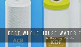Top 5 best whole house water filtration systems