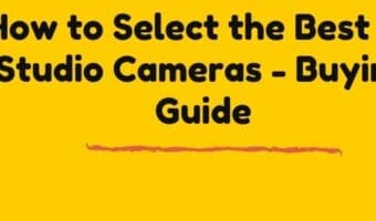 Tips to choose a perfect 4K Studio Camera